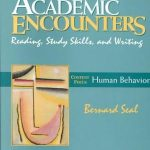 Academic encounters – human vehavior – reading, study skills, writing ( Cambridge , Bernard Seal )