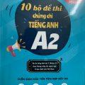 10 bộ đề thi chứng chỉ tiếng anh A2 – Chinh phục kỳ thi Vstep