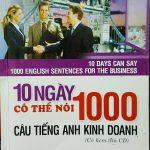 10 ngày có thể nói 1000 câu tiếng Anh kinh doanh