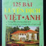 125 Bài luyện dịch Việt – Anh : Tiếng Anh Thực Hành Lê Bá Kông