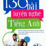 130 Bài luyện nghe tiếng Anh – Trần Mạnh Tường
