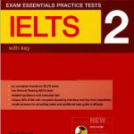 Exam Essentials: IELTS Practice Tests 2 with key + Audio + DVD ROM National Geographic Learning, Cengage learning