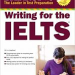 Barron's Writing for the IELTS Dr. Lin Lougheed