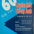 60 đề tài luyện nói tiếng anh – Lê Văn Sự, Trình Độ chứng chỉ A, B, C