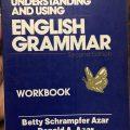 Understanding and using English grammar workbook by Betty Schrampfer Azar, Donald A. Azar