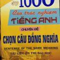1000 câu trắc nghiệm tiếng Anh chuyên đề Chọn câu đồng nghĩa | Vĩnh Bá | Sentence of the same meaning
