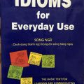 Idioms for everyday use (song ngữ) by Milada Broukal