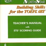 NorthStar Building Skills for the toefl iBT ( Teacher's manual with ets scoring guide)