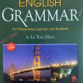 A practical English Grammar for vietnamese Learners and Students by Le Ton Hien