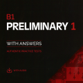 B1 Preliminary 1 for the revised 2020 exam (cambridge pet 2020) Authentic Practice Tests with answers