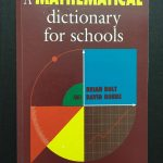 Camrbridge – A mathematical dictionary for schools by Brian Bold and David Nobbs