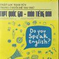Chắt lọc tinh túy trong chuỗi đề thi thử THPT quốc gia – môn Tiếng Anh | Trần Hữu Đức – Nguyễn Lan Phương