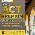 Cracking the ACT Premium 2019 Edition 8 full-length practice tests | The princeton review