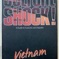 Culture Shock! A guide to Customs and Etiquette Vietnam, by Claire Ellis