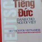 Tiếng Đức dành cho người Việt – Thạc sĩ: Nguyễn Văn Tuấn, Trương Văn Hùng