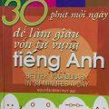 30 phút mỗi ngày để làm giàu vốn từ vựng tiếng Anh, Edie Schwager, Nguyễn Đình Huy dịch
