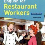 English for Restaurant Workers : Tiếng Anh cho người làm trong nhà hàng