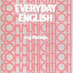 Everyday English, Second edition – Kay Mathias