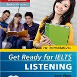 Get Ready for IELTS Listening Pre-Intermediate A2+