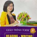 Giáo trình Toeic B plus, Reading, writing, trung tâm luyện thi toeic Ms Hoa