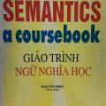 Giáo trình ngữ nghĩa học, Semantics a coursebook by James R. Hurford, Brendan Heasley