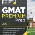 Gmat Premium Prep 2021, the Princeton Review 6 Computer-Adaptive Practice Tests + Review & Techniques + Online Tools (Graduate School Test Preparation)