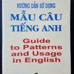 Hướng dẫn sử dụng mẫu câu tiếng anh – Guide to patterns and usage in english : A.S. Hornby