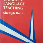 How to use games in language teaching by Shelagh Rixon | ELTS