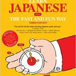 Learn Japanese the Fast and Fun Way (Fast and Fun Way Series) Barrons