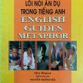 Lối nói ẩn dụ trong tiếng Anh, English Guides Metaphor, Collins Cobuild by Alice Deignan, Nguyễn Thành Yến