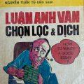 Luận Anh Văn chọn lọc và dịch, Nguyễn Tuấn Tú