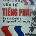 Mở rộng vốn từ Tiếng Pháp, Le vocabulaire Progressif du Francais, Lê thị Huyền Trang