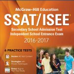 McGraw-hill Education: SSAT/ISEE 2016 – 2017 with 6 Practice Tests