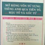 Mở rộng vốn từ vựng Tiếng Anh qua Tiền Tố, Hậu tố và Gốc từ by Lê Văn Sự