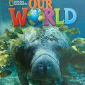 Our World Level 2 workbook with audio CD, National Geographic