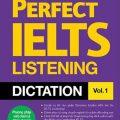Perfect Ielts Listening Dictation vol. 1 by William Jang, phương pháp viết chính tả thần thánh bán chạy số 1 Hàn Quốc