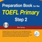 Toefl Primary Preparation Step 1, Step 2 (preparation book for the toefl primary Blue Spring)