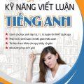 Rèn luyện kỹ năng viết luận Tiếng Anh, Bùi Văn Vinh, Dương thị Hồng Điệp