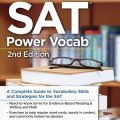 SAT Power Vocab, The Princeton Review – A complete guide to vocabulary skills and strategies for the SAT