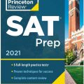 SAT Prep 2021, The Princeton Review – 5 Practice Tests + Review & Techniques + Online Tools (College Test Preparation)