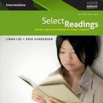 Select Readings Intermediate ( Oxford: linda lee and erik gundersen)