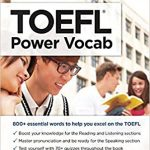 TOEFL Power Vocabulary  800+ Essential Words to Help You Excel on the TOEFL (College Test Preparation)