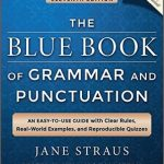 The Blue Book of Grammar and Punctuation (11th Ed)