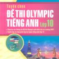 Tuyển chọn đề thi olympic tiếng anh lớp 10, Đại Lợi, Hương Giang