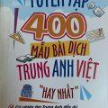Tuyển tập 400 mẫu bài dịch trung anh việt hay nhất, Diệu Hồ, Tú Oanh, Hương Nguyên