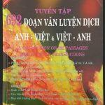 Tuyển tập 692 đoạn văn luyện dịch Anh Việt và Việt Anh by Lê Văn Sự
