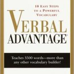 Verbal Advantage ( 10 easy steps to a Powerful Vocabulary) Random House Reference – Charles Harrington Elster
