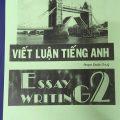 Viết luận tiếng anh , essay writing 1 + 2 | Phạm Đoàn Thúy | Hanoi University