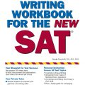 Writing Workbook for the New SAT by George Ehrenhaft