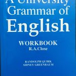 A Univerisity Grammar of English Workbook by R.A.Close
